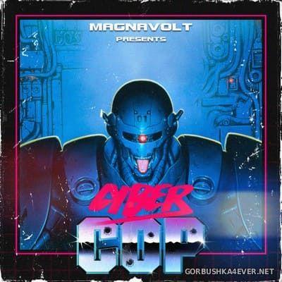 Magnavolt - Cyber Cop [2017]