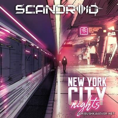 Scandroid - New York City Nights [2018]
