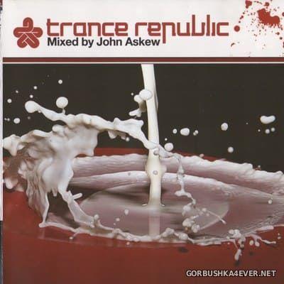 Trance Republic [2005] Mixed by John Askew