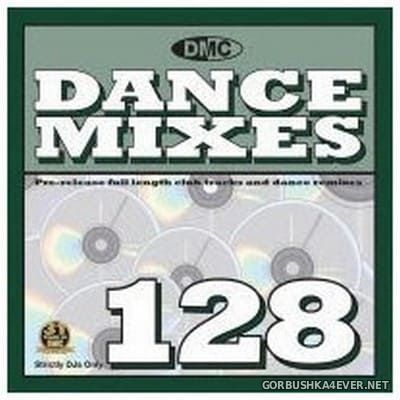 [DMC] Dance Mixes 128 [2014]