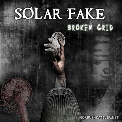 Solar Fake - Broken Grid [2008]