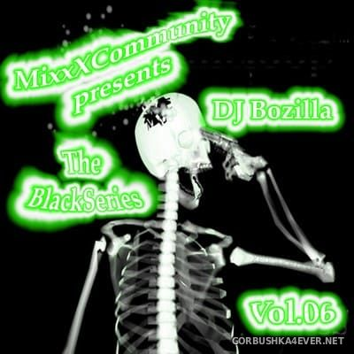 DJ Bozilla - The Black Series 06 [2009]