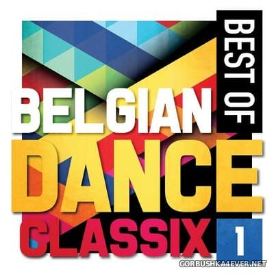 Best Of Belgian Dance Classix 1 [2014]