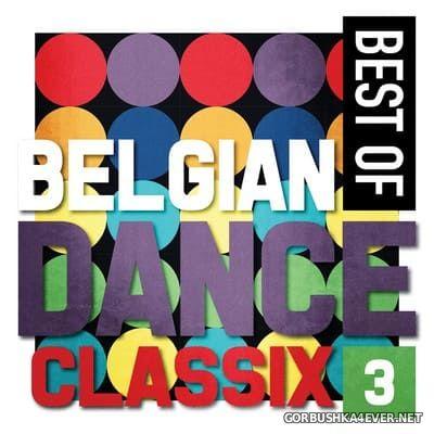 Best Of Belgian Dance Classix 3 [2014]