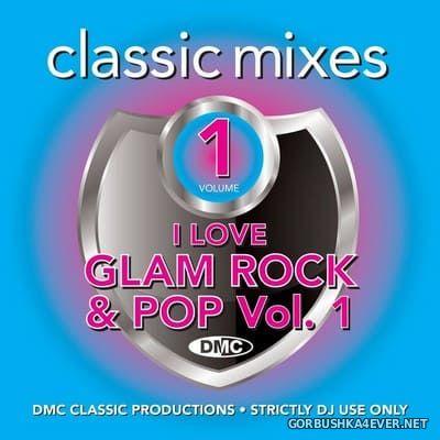 [DMC] Classic Mixes - I Love Glam Rock & Pop vol 1 [2019]