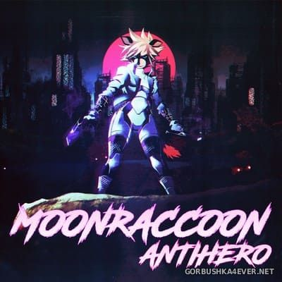 Moonraccoon - Antihero [2018]