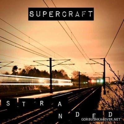 Supercraft - Stranded [2013]