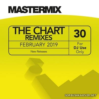 [Mastermix] The Chart Remixes vol 30 [2019]