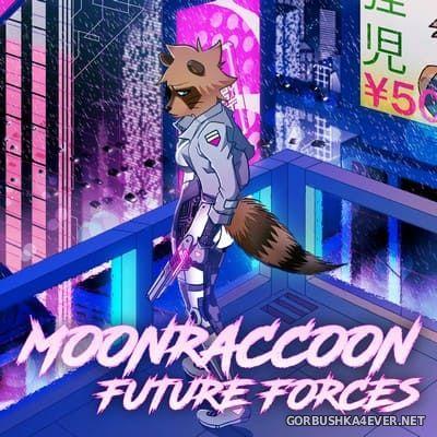 Moonraccoon - Future Forces [2018]