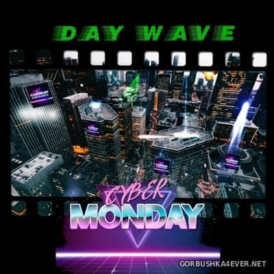 Cyber Monday - Day Wave [2019]