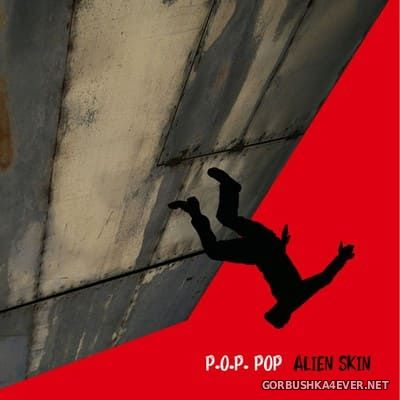 Alien Skin - P.O.P. POP [2019]