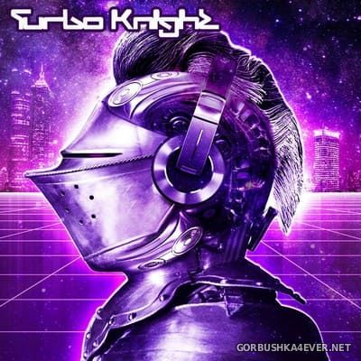 Turbo Knight - Rise Of The Machines [2017]