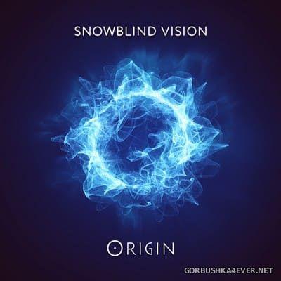 Snowblind Vision - Origin [2017]