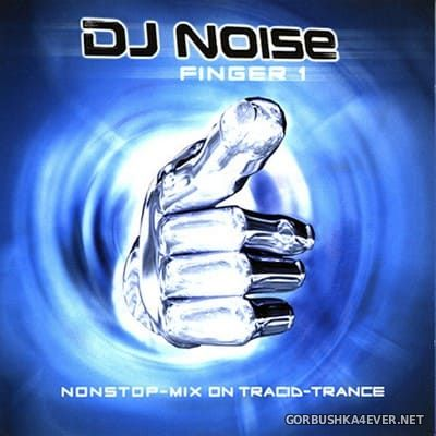 [ZAP Music] Finger 1 [1999] Mixed by DJ Noise