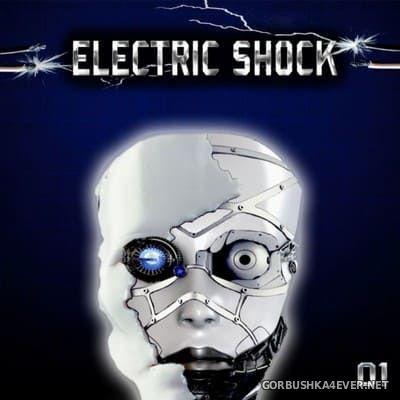 Electric Shock 01 (Dark Machine Series) [2017]