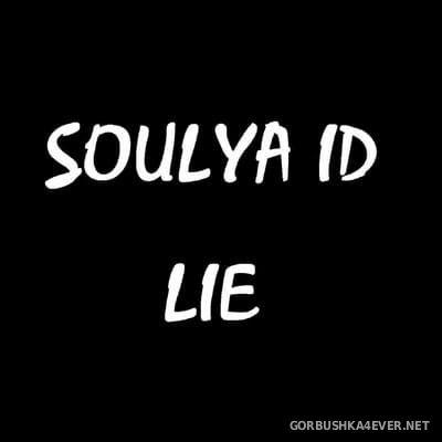 Soulya ID - Lie [2018]