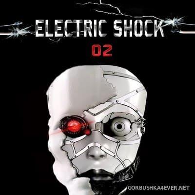 Electric Shock 02 (Dark Machine Series) [2018]