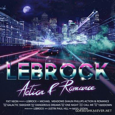 LeBrock - Action & Romance [2019] Remastered
