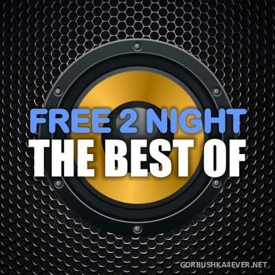 Free 2 Night - The Best Of [2019]