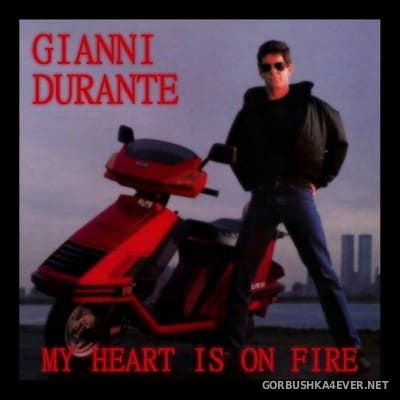 Gianni Durante - My Heart Is On Fire [2018]