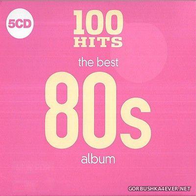 100 Hits - The Best 80s Album [2018] / 5xCD