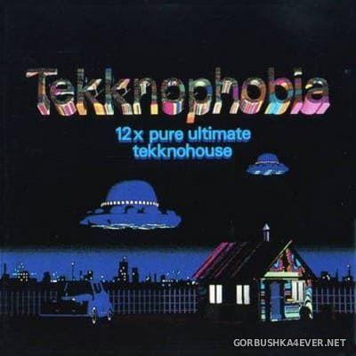 Tekknophobia 1 (12x Pure Ultimate Tekknohouse) [1991]