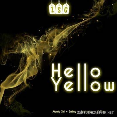 ZSG - Hello Yellow [2019]