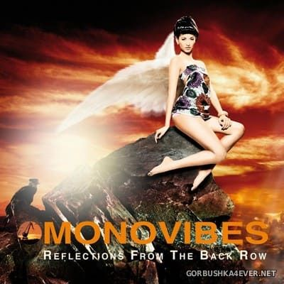 Monovibes - Reflections From The Back Row [2011]