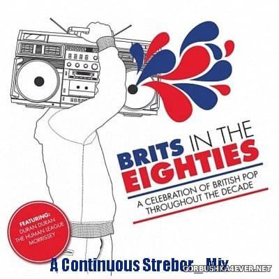 Brits In The Eighties [2019] by Strebor