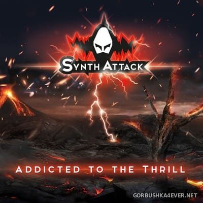 SynthAttack - Addicted To The Thrill [2019]