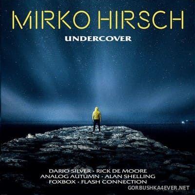 Mirko Hirsch - Undercover [2019] Limited Edition