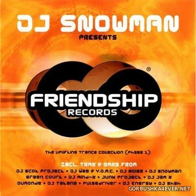 [Energetic Records] Friendship Records (Phase 1) [2000] Mixed by DJ Snowman