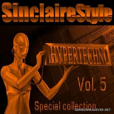SinclaireStyle Hyper Techno Special Collection vol 5 [2010]