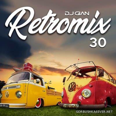 DJ GIAN - RetroMix vol 30 [2019] Rock Pop 90s Latino