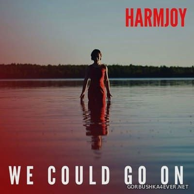 Harmjoy - We Could Go On [2019]