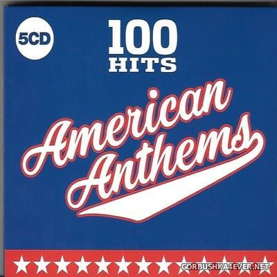 100 Hits - American Anthems [2019] / 5xCD