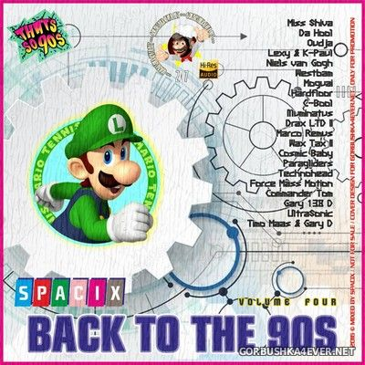 Back To The 90s vol 4 [2017] by Spacix