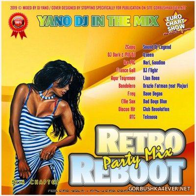 DJ Yano - Retro Reboot Party Mix 59 [2019]