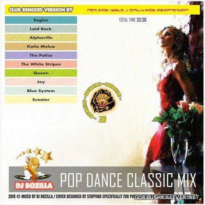 DJ Bozilla - Pop Dance Classic Mix 2019