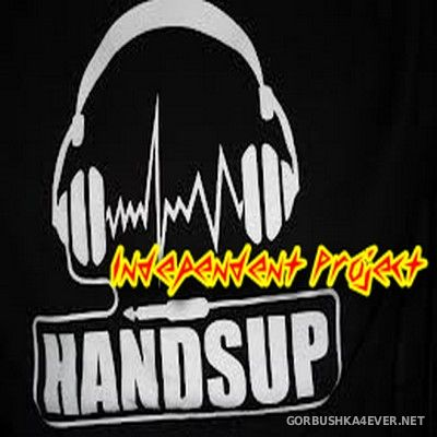 Hands Up Mix [2019] Mixed by Independent Project