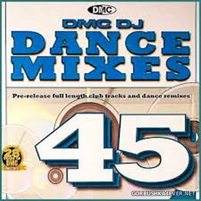 [DMC] Dance Mixes 45 [2011]