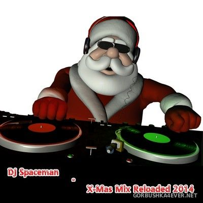 DJ Spaceman - X-Mas Mix Reloaded [2014]