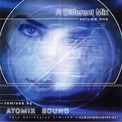 A Different Mix Volume One (Remixes By Atomix Sound) [2000]