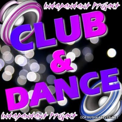 Club & Dance Mix [2019] by Independent Project