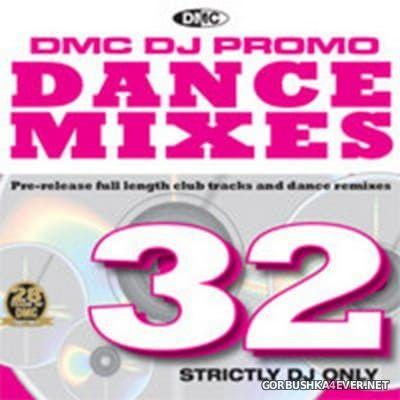 [DMC] Dance Mixes 32 [2011]