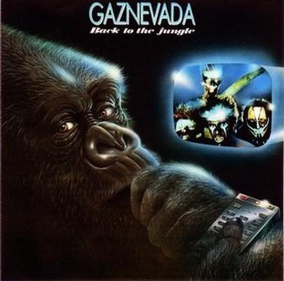 Gaznevada - Back To The Jungle [1985]