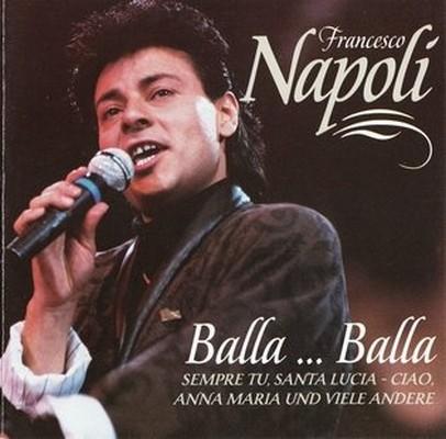 Francesco Napoli - Balla ... Balla [1998]