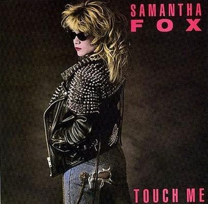 Samantha Fox - Touch Me [1986]