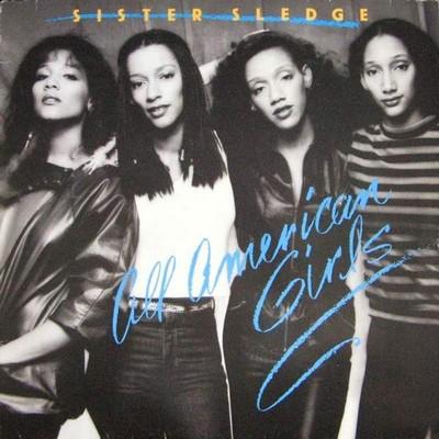 Sister Sledge - All American Girls [1981]