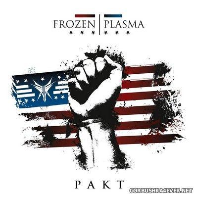 Frozen Plasma - Pakt [2019]